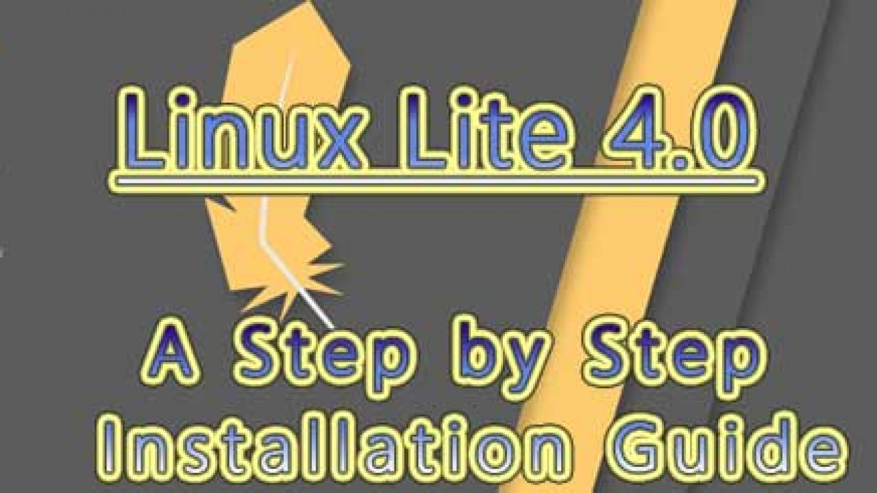 Linux Lite 4 0 - New Features and Step by Step Installation