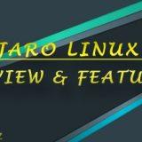 Manjaro-18-Reviews-Features