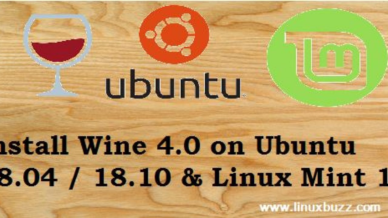 How to Install Wine 4 0 on ubuntu 18 04 LTS / 18 10 / Linux