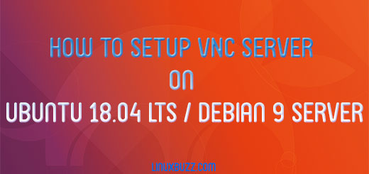 How to Setup VNC Server on Ubuntu 18 04 LTS and Debian 9 Server