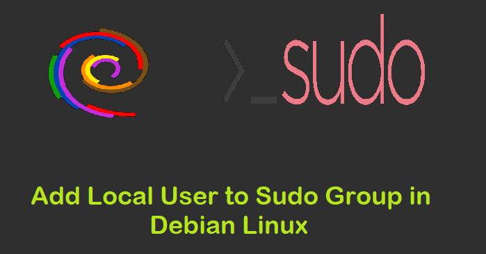 Add-Local-User-Sudo-Group-Debian-Linux