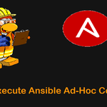 Execute-Ansible-Ad-Hoc-Commands